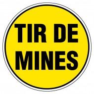 """Plaque 'Tir de mines"""""""
