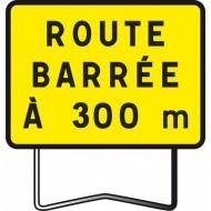 """Panneau KC1 """"Route barrée à 300 m"""""""