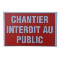 "Plaque Akylux ""Chantier interdit au public"""
