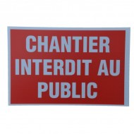 "Plaque Akylux ""Chantier interdit au public"""