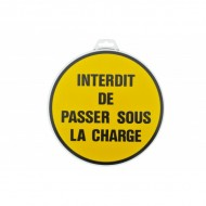 "Plaque ""Interdit de passer sous la charge"""